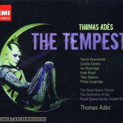 Adès The Tempest Soloists, Orchestra and Chorus of