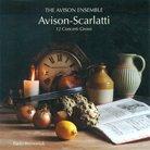 Avison Scarlatti Twelve Concerti Grossi