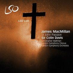Christopher Maltman St John Passion MacMillan