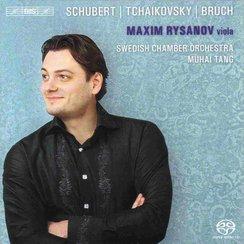 Maxim Rysanov Schubert, Bruch, Tchaikovsky