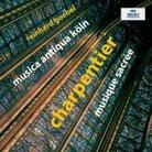 Charpentier Musique Sacrée Musica Antiqua Köln