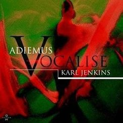 Karl Jenkins Adiemus V Vocalise