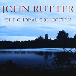 The Choral Collection John Rutter