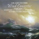 Weber Wind Concertos Scottish Chamber Orchestra