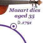 Mozart dies aged 35 1791