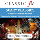 Classic FM Scary Classics The Full Works Album