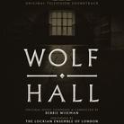 Wolf Hall Debbie Wiseman