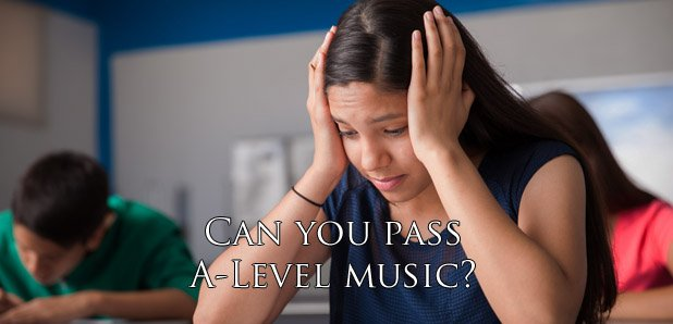 Can you pass A-Level music?
