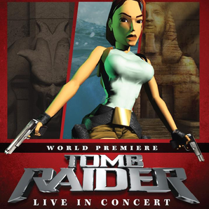 Tomb Raider Live in Concert